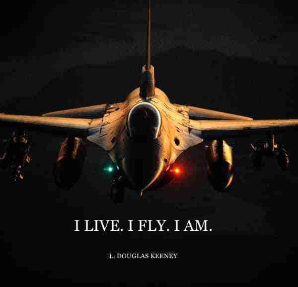 I Live. I Fly. I Am.